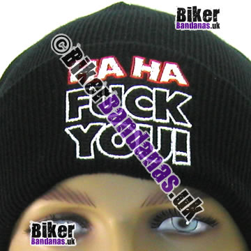 Closeup of Illicit Misery Urban Streetwear Ha Ha F*** You! Beanie Hat